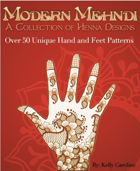 modern mehndi, collection of henna designs, henna design book, kelly caroline henna art, henna ebook, amazon, kindle, henna