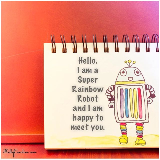 Super Happy Rainbow Robot, here for you everyday ️