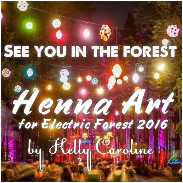 HENNA BY KELLY CAROLINE . . Only 4 DAYS LEFT! We are thrilled to be joining @electric_forest ! Come see us to get your henna ️. . .